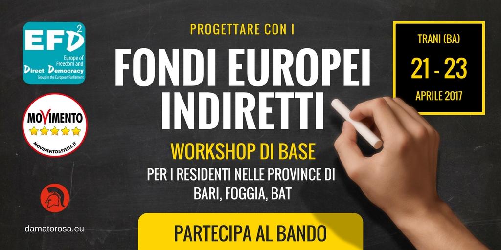 Al via il nuovo Workshop Base sulla progettazione con i fondi europei indiretti. Province di Bari, Foggia, BAT